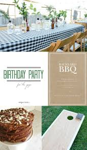 Backyard Bbq Ideas Crazy Wonderful Birthday Party For A Guy Backyard Bbq 40th