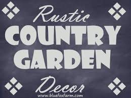 Country Garden Decor Rustic Country Garden Decor Add Charm U0026 Character With Salvaged