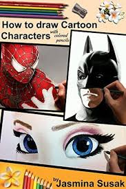 draw cartoon characters colored pencils realistic