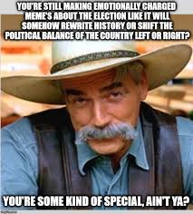 Sam Elliot Meme - sam elliot happy birthday meme generator imgflip