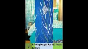 painting designs for bed sheets patterns youtube