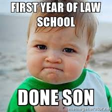 Done With School Meme - laws0000 foundations of first year law anu law students society