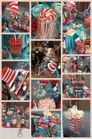 Circus Candy Buffet Ideas by Cat In The Hat With Thing 1 And Thing 2 Birthday Party Ideas