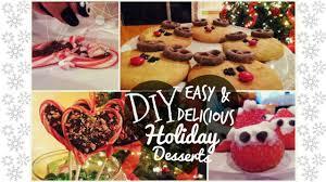 diy easy u0026 delicious holiday desserts youtube