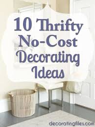 Thrifty Decorating  NoCost Decorating Ideas - Thrifty home decor