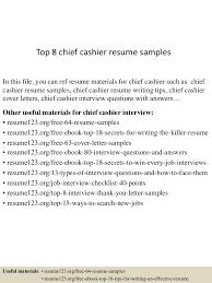 resume for cashier examples top8chiefcashierresumesamples 150528085022 lva1 app6891 thumbnail 4 jpg cb 1432803065