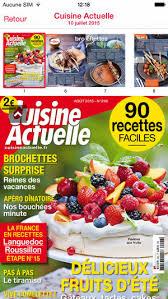 magazine cuisine actuelle cuisine actuelle le magazine on the app store