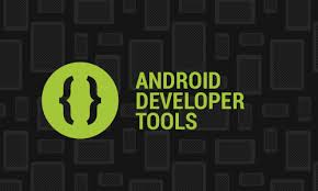 developer android sdk best android apps development tools android news