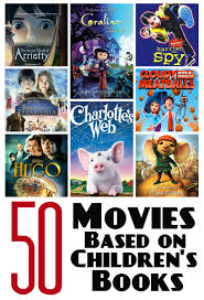 50 great movies based on children u0027s books youth literature reviews