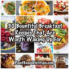 But First Breakfast 18 Recipes That Will Make Your Mornings by 30 Bountiful Breakfast Recipes Worth Waking Up For Plant Based