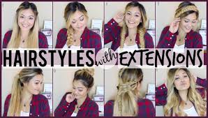 different hairstyles with extensions 8 easy hairstyles to do with hair extensions youtube