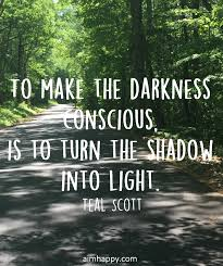 Quotes About 23 Quotes About Darkness And Light To Help You Appreciate Both