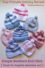 knitting newborn hats for hospitals the make your own zone
