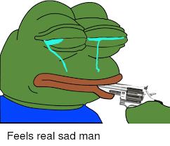 Sad Meme Frog - feels real sad man pepe the frog meme on me me