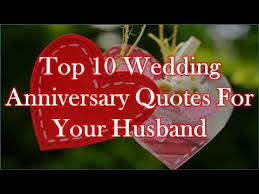 Wedding Quotes To Husband Love Best Quotes Top 10 Wedding Anniversary Quotes For Your