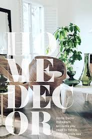 u home interior design 7 home decor instagram accounts to follow house of hipsters