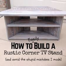 Build Your Own Corner Desk How To Easily Build A Rustic Corner Tv Stand And How To Make