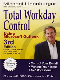 total workday control using microsoft outlook michael linenberger