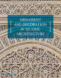 ornament and decoration in islamic architecture interior design