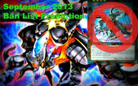 yu gi oh 2013 september ban list predictions youtube