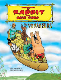 adventures of rabbit adventures of rabbit and paws the voyageurs whetung ojibwa