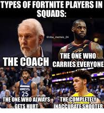 Meme Types - types of fortnite players in squads memes 24 the one who the coach