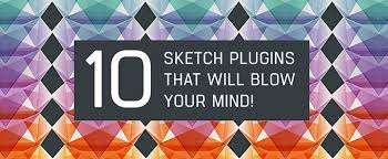 10 sketch plugins that will blow your mind creative market blog