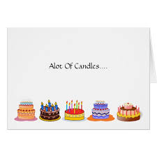lots of candles lots of celebrating birthday cake card zazzle com