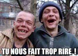 Nous Meme - tu nous fait trop rire ugly twins meme on memegen