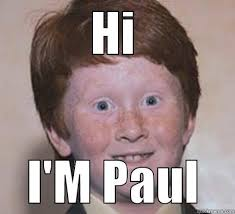 Paul Meme - for paul quickmeme