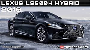 lexus price by model 2018 lexus ls500h hybrid review rendered price specs release date