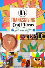 thanksgiving craft ideas 15 thanksgiving activities for