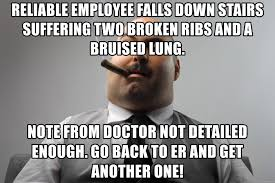 Broken Back Meme - reliable employee falls down stairs suffering two broken ribs and