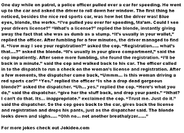 Funny Blonde Memes - funny blonde jokes blonde gets pulled over by a police officer