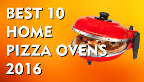 best 10 home pizza ovens to buy in 2016 youtube
