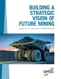 building a strategic vision of future mining 2017 corporate