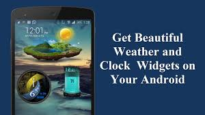 clock and weather widgets for android get beautiful weather and clock widgets on your android