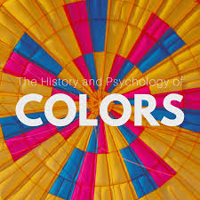 the history and psychology of colors u2013 learn