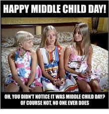Child Memes - 25 best memes about middle child middle child memes