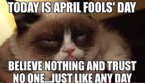 April Fools Day Meme - top 10 april fools day jokes for school college office teachers