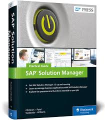 sap solution manager solman 7 2 practical guide sap press