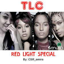 tlc red light special red light special lyrics and music by tlc arranged by