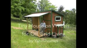 off grid living ideas tiny house on wheels for off grid living youtube