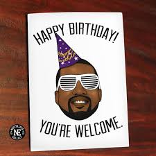 kanye birthday card 30 best kanye theme images on card ideas dessert