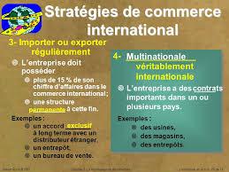 bureau du commerce international la mondialisation des marchés ppt télécharger
