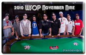 wsop final table the nine 2010 wsop november nine poker news boy poker news boy