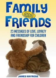 family and friends messages of loyalty and friendship for