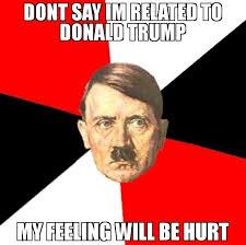 Hurt Feelings Meme - dont say im related to donald trump my feeling will be hurt meme