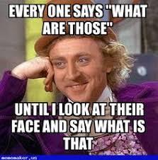 nice meme in http mememaker us gina creepy condescending wonka