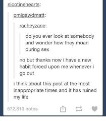 Tumblr Sex Memes - 25 best memes about moans during sex moans during sex memes